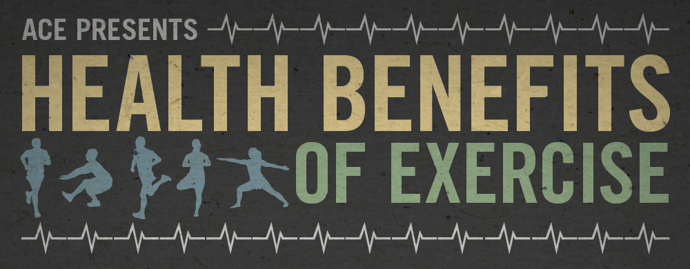 9 Health Benefits of Exercise | American Council on Exercise | Expert Articles | 5/21/2014