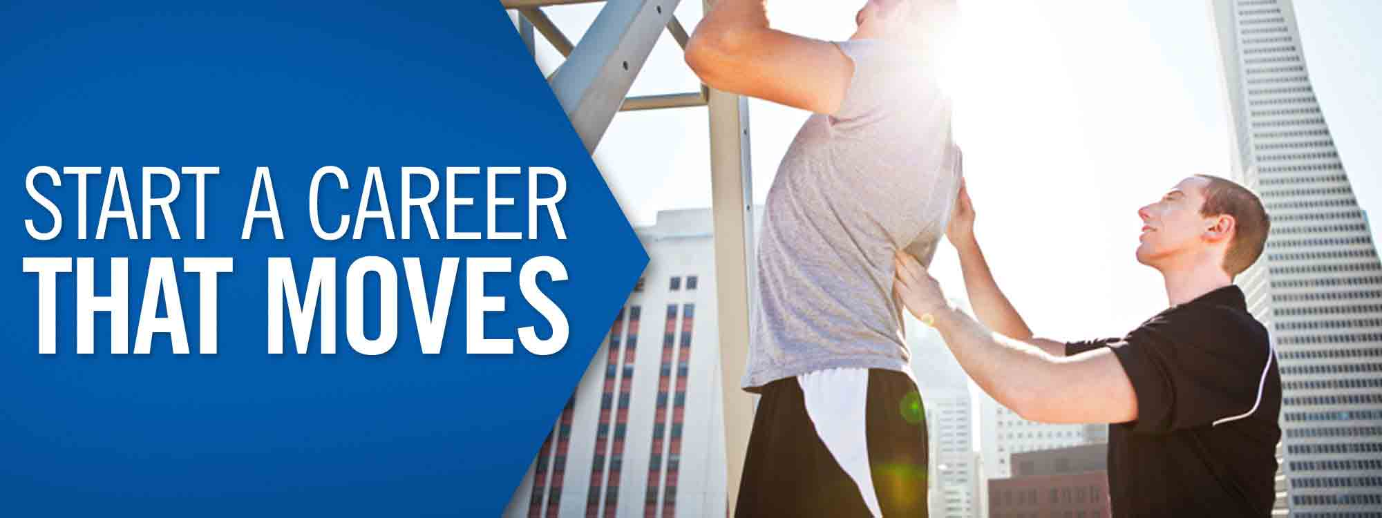 Start A Career That Moves