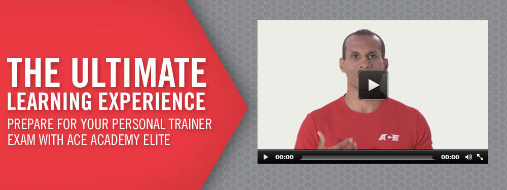 The Ultimate Learning Experience: Prepare for your Personal Trainer Exam with ACE Academy Elite