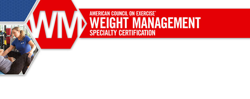 ACE Weight Management Specialty Certification